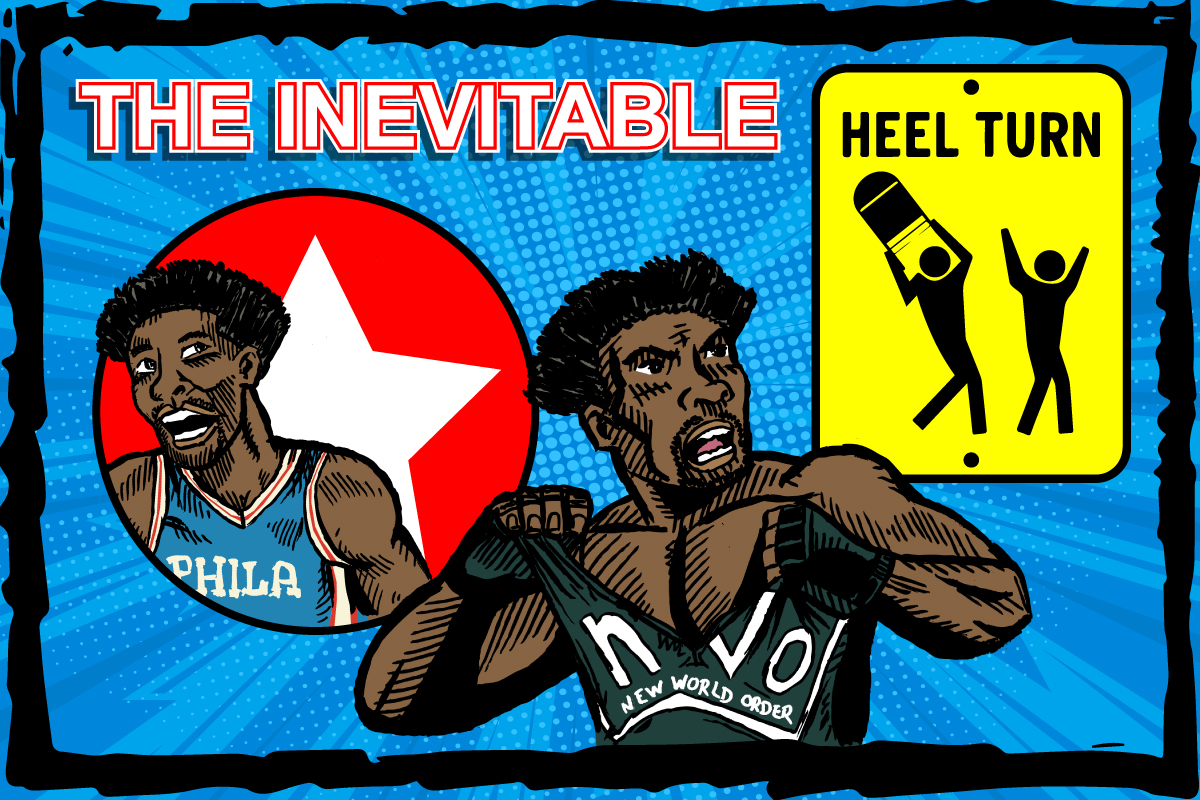Joel Embiid, The Inevitable Heel Turn