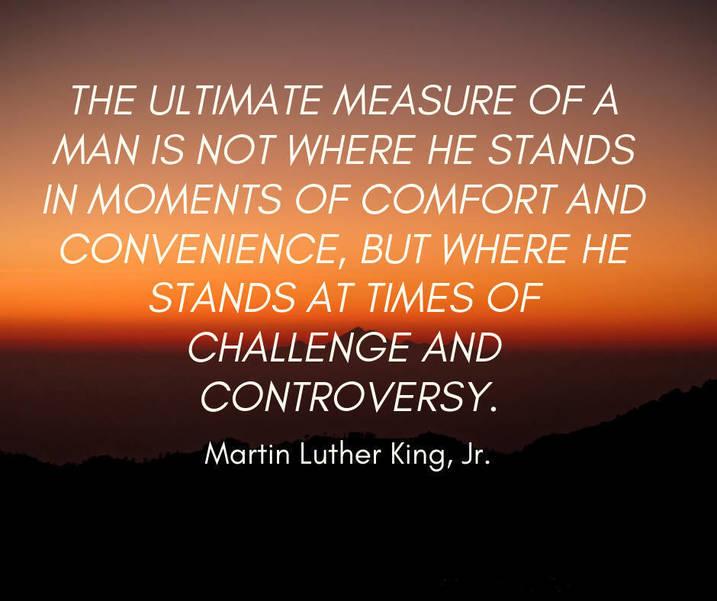 07 The ultimate measure of a man  MLK Jr.jpg