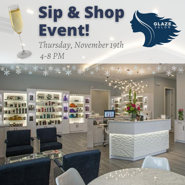 GLAZE Sip and Shop Event with Raffle and Free Gifts