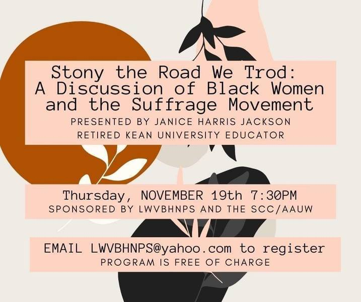 Stony the Road We Trod: a Discussion of Black Women and the Suffrage Movement