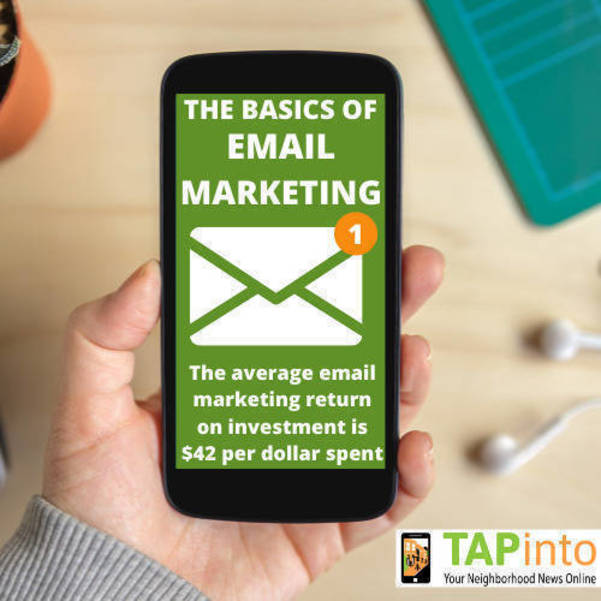 TAPinto Tips: The Basics of Email Marketing