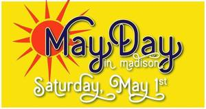May Day Kicks Off in Madison On May 1