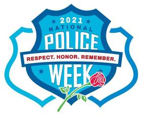 Respecting-Honoring-Remembering: National Police Week and Memorial Day, May 15th.