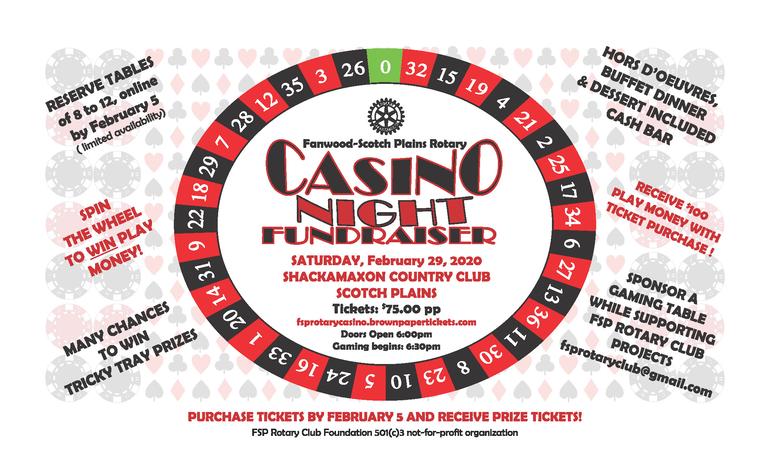Fanwood-Scotch PlainsRotary Club will host its annual Casino Night on Saturday, Feb. 29