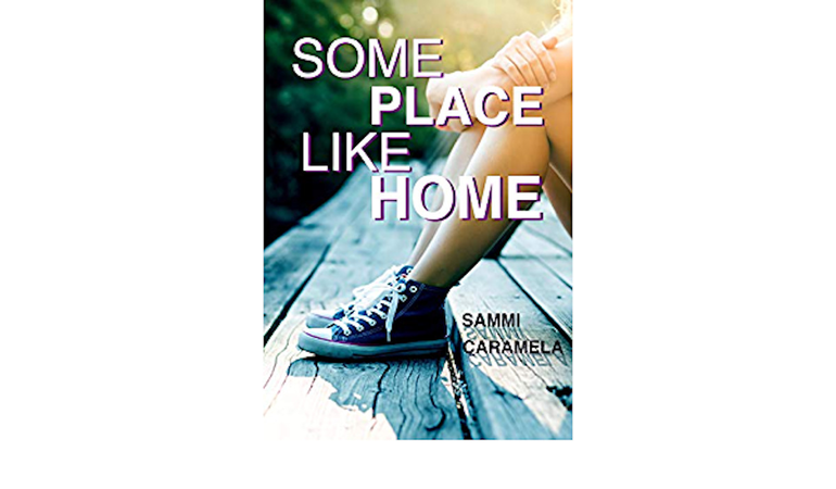 Amazon sells Some Place Like Home by Sammi Caramela