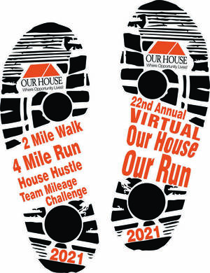 The 22nd Annual Our House Our Run Goes VIRTUAL for the Second Year