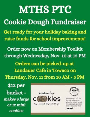 MTHS Cookie Dough Fundraiser Sponsored by PTC
