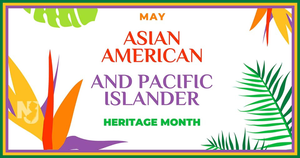 AAPI, Asian American Pacific Islander Heritage Month,  AAPIHM
