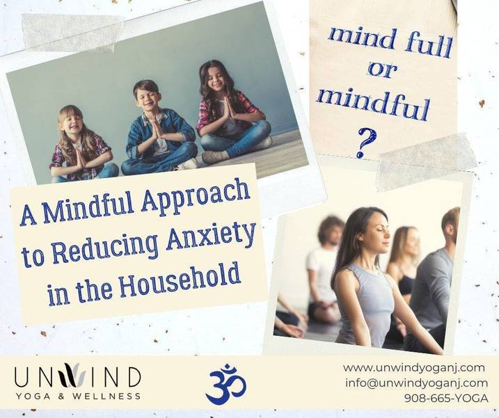 A Mindful Approach to Reducing Anxiety in the Household
