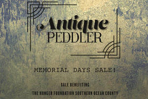 Antique Peddler Donating 30% of Memorial Day Weekend Sales to the Hunger Foundation of Southern Ocean County