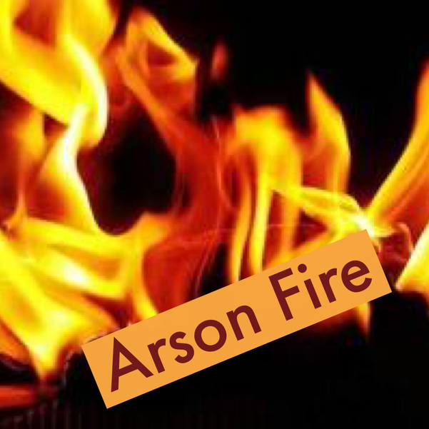 Arson Fire.PNG