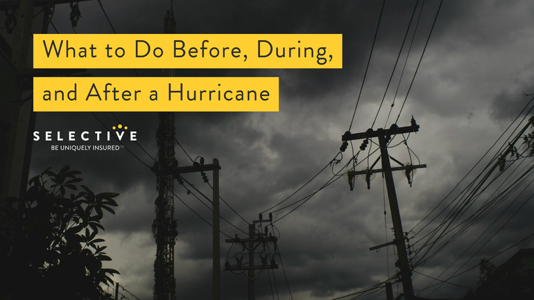 What to Do Before, During and After a Hurricane