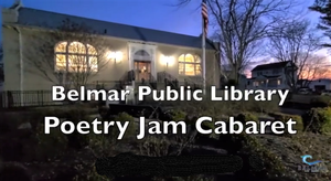 Live from Belmar Public Library! It's Your Turn to Shine at Wednesday's Poetry Jam Cabaret