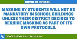 Governor Murphy Announces Masks Will Not Be Mandated in NJ Schools in September