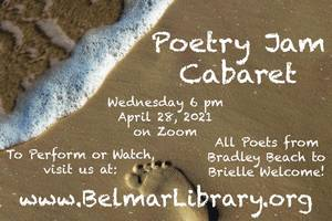 Live from Belmar Public Library: Poetry Jam Cabaret Opens for Another Night on Wednesday