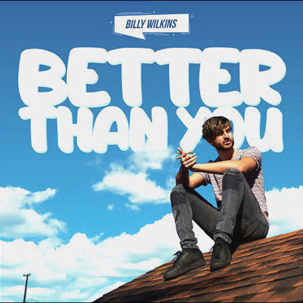 Billy Wilkins Better Than You single art.png