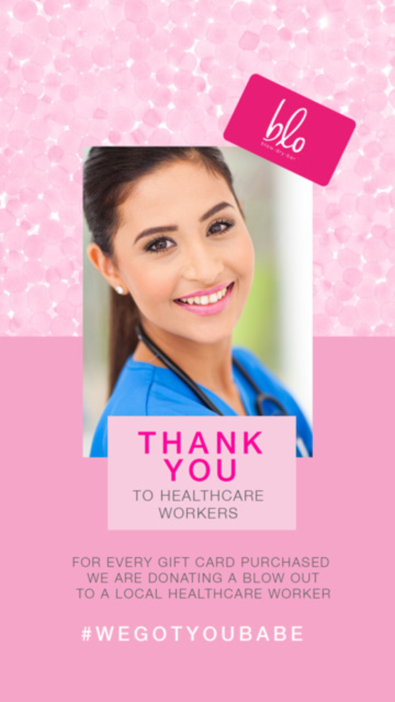 Blo Gift Card_HealthcareWorkers_V1_1080x1920 (2).png