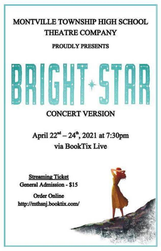 Members of the MTHS Theatre Company will perform a virtual production of Bright Star: Concert Version Thurs, Fri and Sat, Apr 22, 23, & 24 at 7:30pm. Tickets are $15 at: http://mthsnj.booktix.com/.
