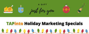 TAPinto Morristown Is Offering Holiday Marketing Specials - Call Us Today!