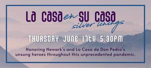 La Casa de Don Pedro Will Honor Newark's 'Unsung Heroes' of Pandemic During Annual Fundraiser
