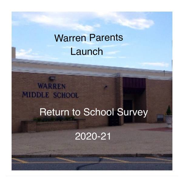 Warren Parents Launch Return to School Survey CF88F238-94CB-4D9F-B5D8-40CDF95BF043.jpeg