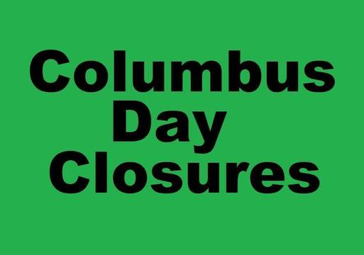 Top story 23a94363c9f396231936 columbus day closures crop