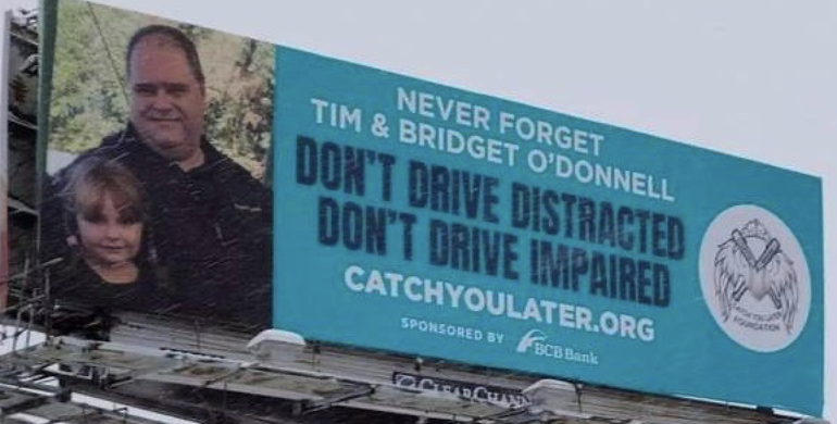 Don't Drive Impaired: Billboard Message Erected Near Crash Site That Took  Lives of Father and Child Five Years Ago.