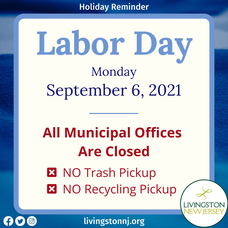 Livingston Offices Closed, Garbage and Recycling Canceled on Labor Day