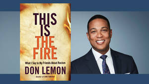 CNN Anchor Don Lemon to Take Part in Rutgers Eagleton Institute of Politics Virtual Event
