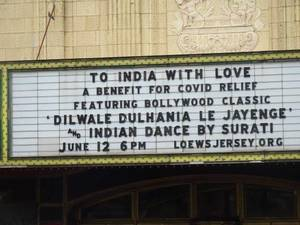 Loew's Theater to Host Saturday Fundraiser for COVID Ravaged India