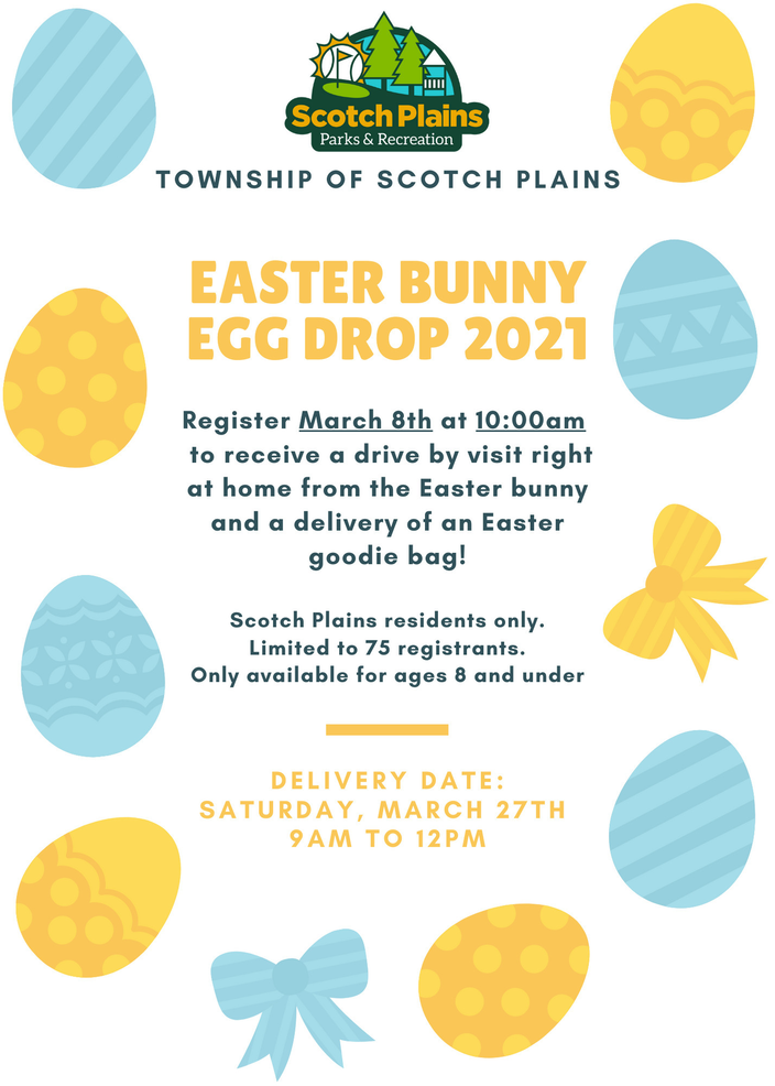 Scotch Plains Recreation has planned the Easter Bunny Egg Drop 2021.