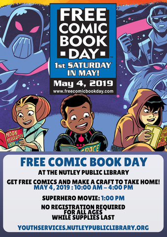 Free Comic Book Day at Nutley Public Library - TAPinto