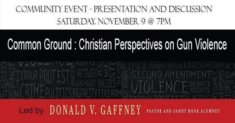 """First Presbyterian Church of Yorktown Will Host a Community Conversation Entitled """"Searching for Common Ground: Christian Perspectives on Gun Violence"""""""