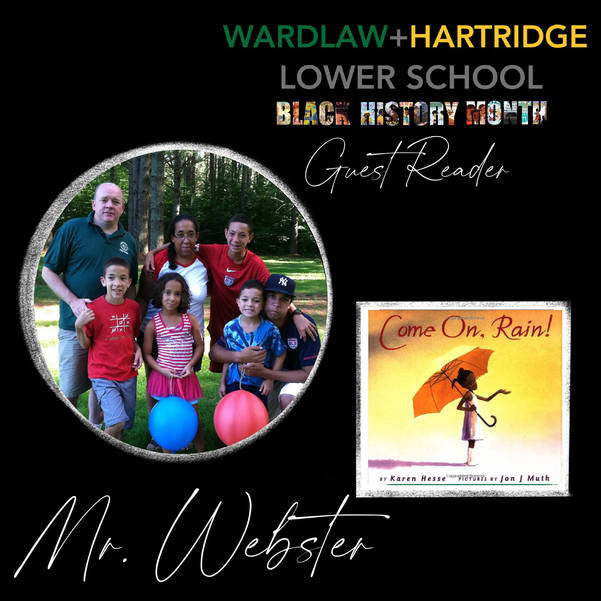 Andrew Webster, Head of School, is among more than 20 guest readers who have shared books with W+H Lower School students during Black History Month.