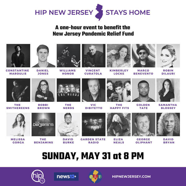Hip New Jersey:  NJ's Star-Studded one hour telethon Sunday, May 31, at 8PM to Benefit New Jersey Pandemic Relief Fund
