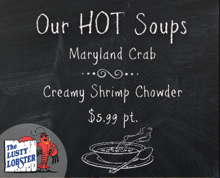 Lusty Lobster - Haddock Filet, Wahoo Loin, Appetizer Trays, Lunch Combos, Hot Soups and More