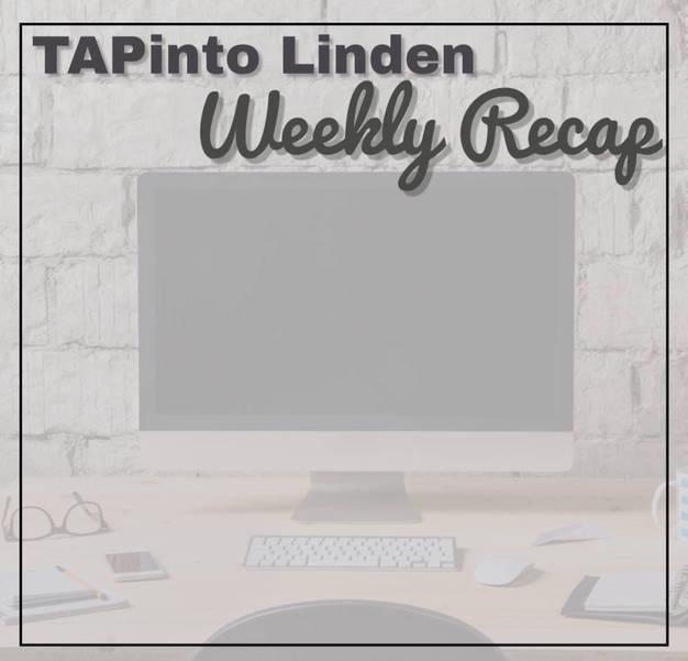 TAPinto Linden Weekly Recap: