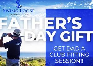Father's Day is June 20th: Give the perfect gift of Golf!Swing Loose Indoor Golf!