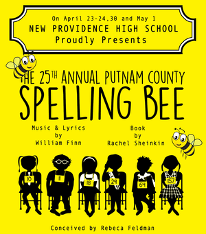 """New Providence High School Presents """"The 25th Annual Putnam County Spelling Bee"""""""