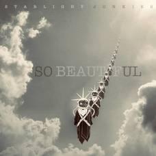 Starlight Junkies Keep the Faith With 'So Beautiful'