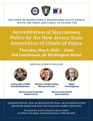 Morristown Police to be accredited by NJ Chiefs of Police Thursday, May 6