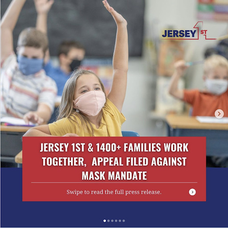 On behalf of New Jersey Parents, Jersey1st has Appealed the Executive Order that Forces Children to Wear Masks in the Classroom