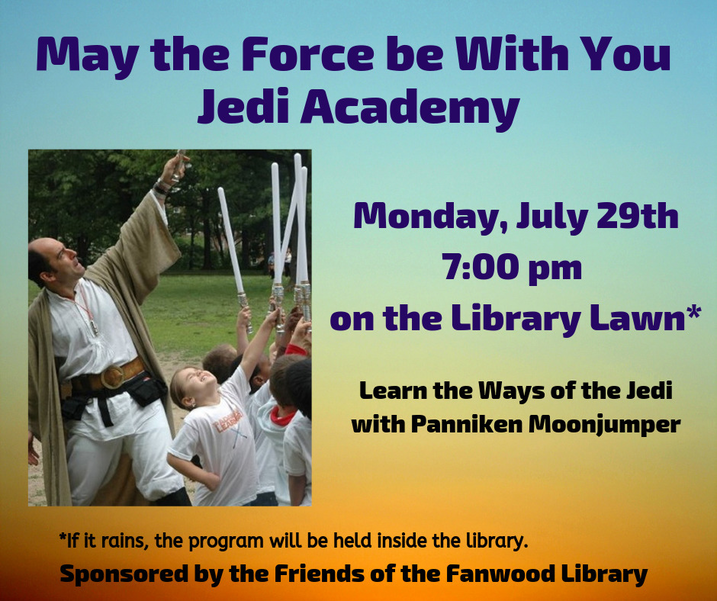 Jedi Academy at Fanwood Library on Monday, July 29