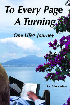 New Inspiring Historical Novel by Carl Buccellato Strives to Inspire Readers They Can Overcome Obstacles