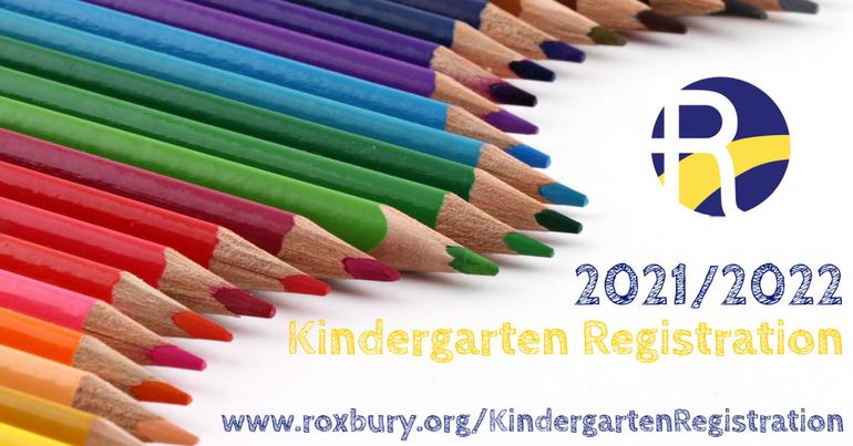 Roxbury Kindergarten Registration2021/2022