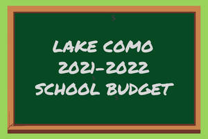 Lake Como's School Taxes to Climb Nearly 18.4% Under Approved 2021-2022 Budget