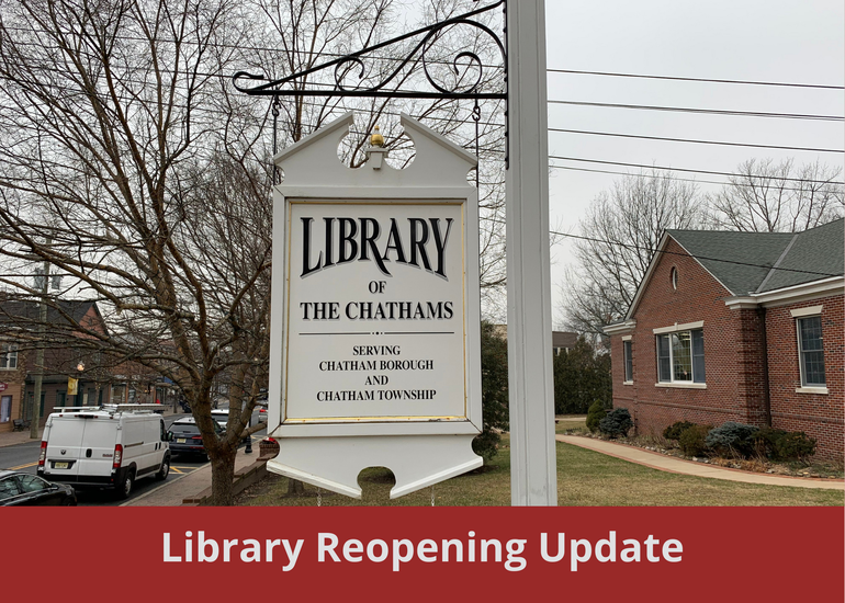 Library of the Chathams Reopening Update