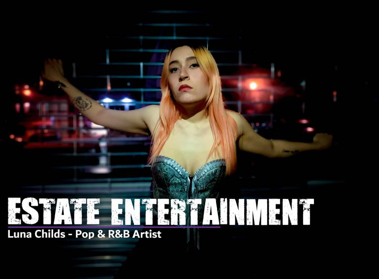 """Bayonne's Estate Entertainment Welcomes Up and Coming Pop & R&B Artist """"Luna Childs"""" to Their State of the Art Entertainment Business"""