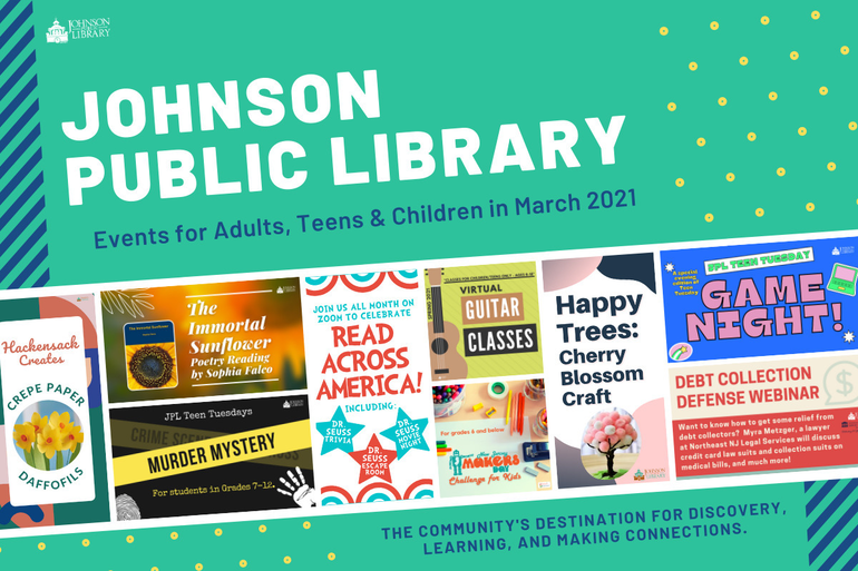 Events for Adults, Teens & Children in March 2021