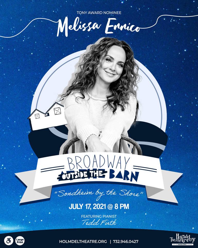 Sondheim by the Shore: Holmdel Theatre Company Presents Tony Award-nominated Broadway Star Melissa Errico, July 17.